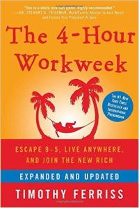 Four Hour Work Week - life changing Books